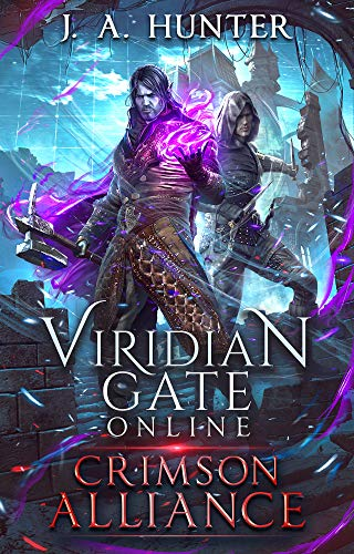 Viridian Gate Online: Crimson Alliance (The Viridian Gate Archives Book 2) (English Edition)