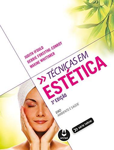 Técnicas em estética (Tekne) (Portuguese Edition)