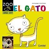El gato (Caballo alado ZOO) (Spanish Edition) by Montse Ganges (2012-05-01)