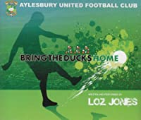 Bring the Ducks Home