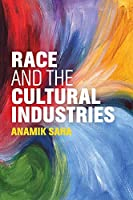 Race and the Cultural Industries