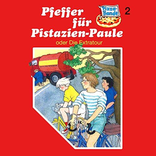 Folge 2: Pfeffer für Pistazien-Paule (oder Die Extratour)