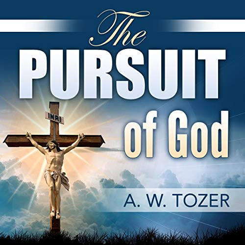 The Pursuit of God                   By:                                                                                                                                 A. W. Tozer                               Narrated by:                                                                                                                                 Stephen Paul Aulridge Jr.                      Length: 2 hrs and 54 mins     Not rated yet     Overall 0.0
