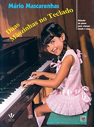 Duas mãozinhas no teclado: Método de Piano para crianças desde 4 anos