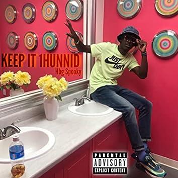 Keep It 1Hunnid