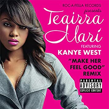 Make Her Feel Good (Remix) (Explicit Added Value)