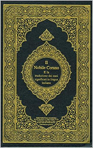 Il Corano in italiano: sessanta parti : La Sacra Bibbia per i musulmani +940 pagina