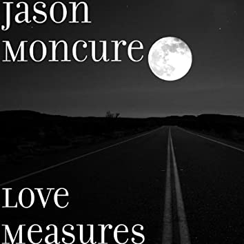 Love Measures