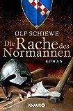 Die Rache des Normannen: Roman (Die Normannensaga, Band 2)