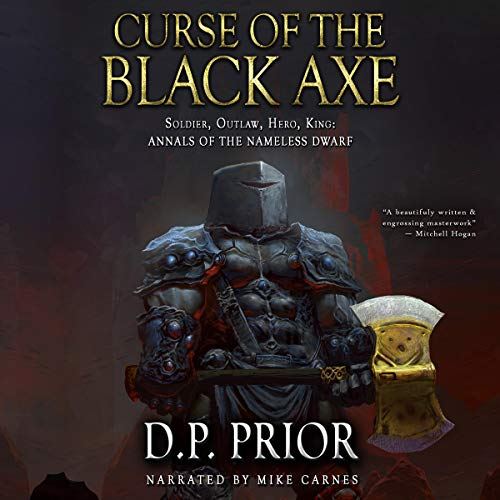 Curse of the Black Axe: Soldier, Outlaw, Hero, King Audiobook By D. P. Prior cover art