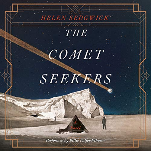 The Comet Seekers audiobook cover art