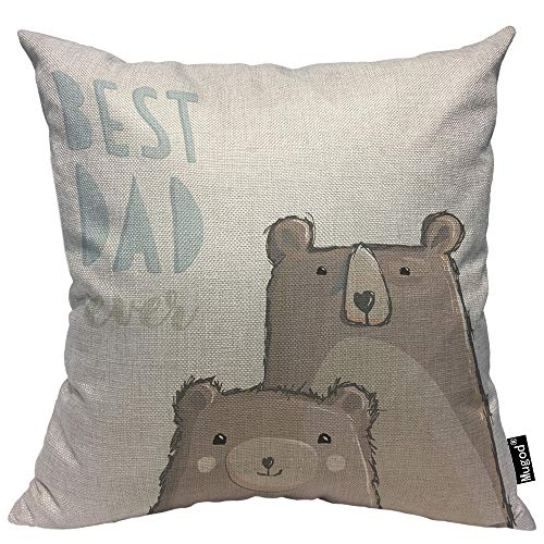Mugod Best Dad Ever Throw Pillow Case Cute Big Dad Bear and Little Bear Blue Grey Brown Cotton Linen Square Cushion Covers Standard Pillowcase Couch Sofa Bed Men/Women/Boys/Girls Room 18x18 Inch