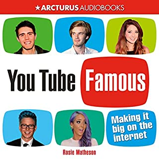 YouTube Famous: Making It Big on the Internet cover art
