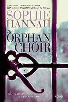 The Orphan Choir: A Novel by [Sophie Hannah]