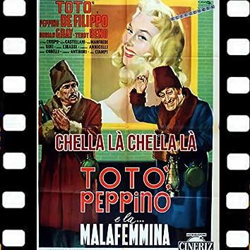 Chella Là Chella Là (Dal Film Totò Peppino e La Malafemmina 1956)