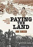 Paying the Land - Joe Sacco