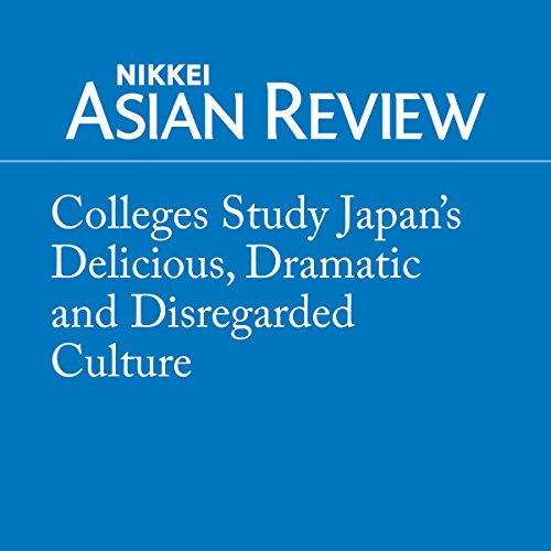 『Colleges Study Japan's Delicious, Dramatic and Disregarded Culture』のカバーアート