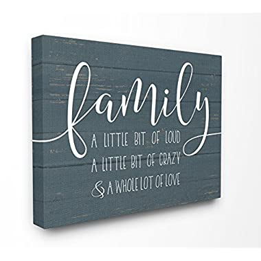 The Stupell Home Decor Collection rwp-117_cn_24x30 Family Loud Crazy Love Stretched Canvas Wall Art, 24 X 30, Multicolor