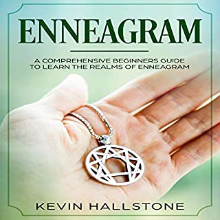 Enneagram: A Comprehensive Beginner's Guide to Learn the Realms of Enneagram audiobook cover art