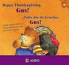 Happy Thanksgiving, Gus! / Feliz dia de Gracias, Gus!/ (Read-It! Readers: Gus the Hedgehog Orange Level) (English and Spanish Edition)