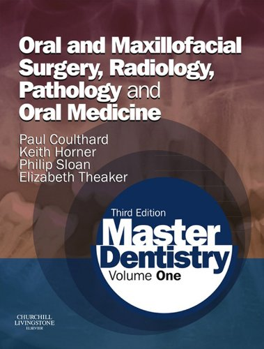 Master Dentistry E-Book: Volume 1: Oral and Maxillofacial Surgery, Radiology, Pathology and Oral Medicine (English Edition)