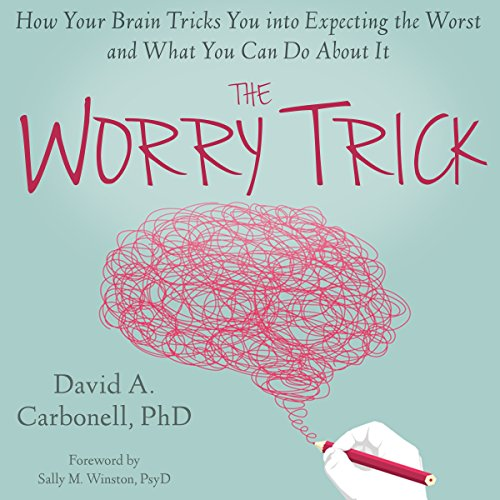 The Worry Trick audiobook cover art