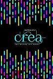 Agenda 2021 CREA: Crece • Refelxiona • Existe • Agradece (Spanish Edition)...