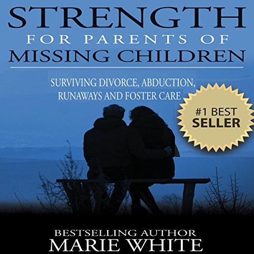 Strength for Parents of Missing Children audiobook cover art