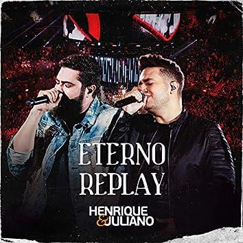 Eterno Replay (Ao Vivo)