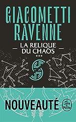 La Relique du chaos (La Saga Soleil noir, Tome 3) d'Eric Giacometti