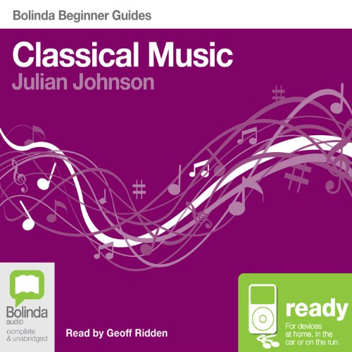 Classical Music: Bolinda Beginner Guides audiobook cover art