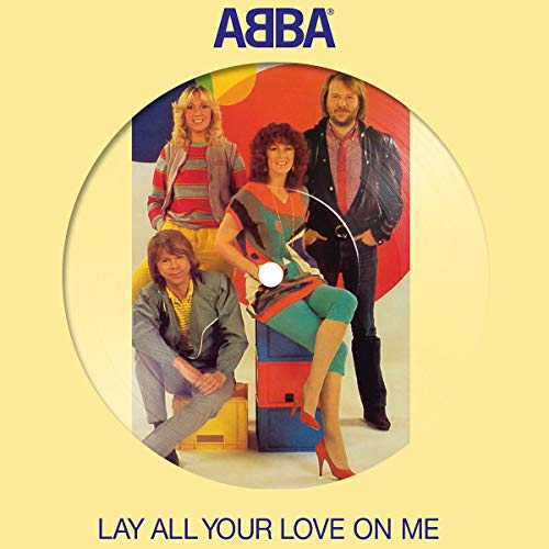 Lay All Your Love on Me (Ltd.7