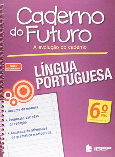 Caderno do futuro língua portuguesa - 6º ano