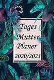 Tagesmutter Planer 2020/2021: Kalender für Tagesmütter 2020/2021