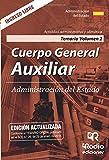 Cuerpo General Auxiliar. Administración del Estado. Temario. Volumen 2. Actividad administrativa y ofimática