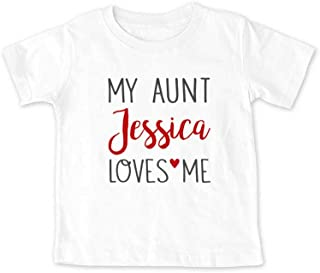 My Aunt or Uncle or Sister or Brother (Custom Name) Loves Me - Personalized Infant Toddler Youth Shirt