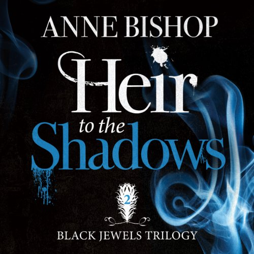 Heir to the Shadows Audiobook By Anne Bishop cover art