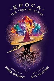 Epoca: The Tree of Ecrof by [Ivy Claire]