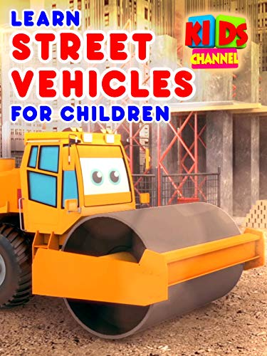 Learn Street Vehicles for Children - Kids Channel New Mexico