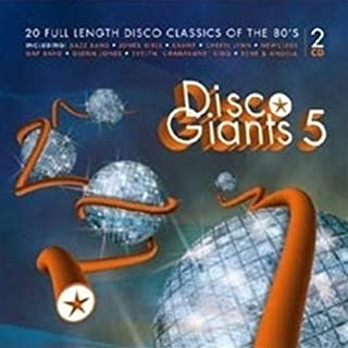 Disco Giants 5: 20 Full Length Disco Classics of the 80's