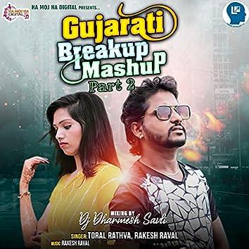 Gujarati Breakup Mashup Part 2
