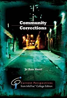 Community Corrections: Current Perspectives from InfoTrac (R)