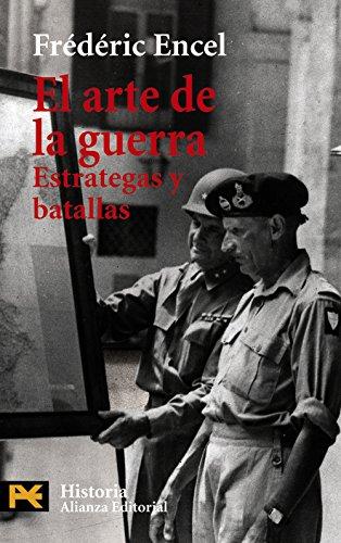 El arte de la guerra: Estrategas y batallas (El libro de bolsillo - Historia)