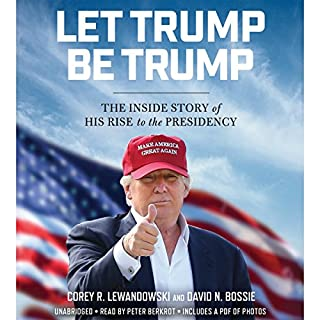 Let Trump Be Trump audiobook cover art