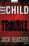 Lee Child: Trouble
