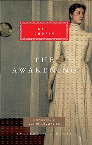 The Awakening (Everyman's Library Classics Series)