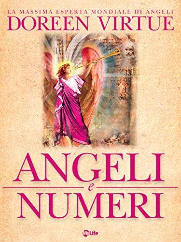 Angeli e Numeri: Il significato di 111, 123, 444 e altre sequenze numeriche