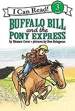 Buffalo Bill and the Pony Express (I Can Read Level 3)