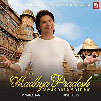 Madhya Pradesh Swachhta Anthem