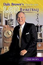 Dale Brown's Memoirs from LSU Basketball